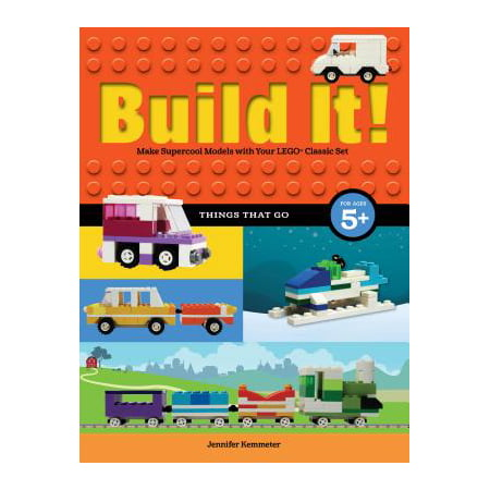 Build It! Things That Go : Make Supercool Models with Your Favorite Lego(r) (Christmas Things To Make Out Of Paper Plates)