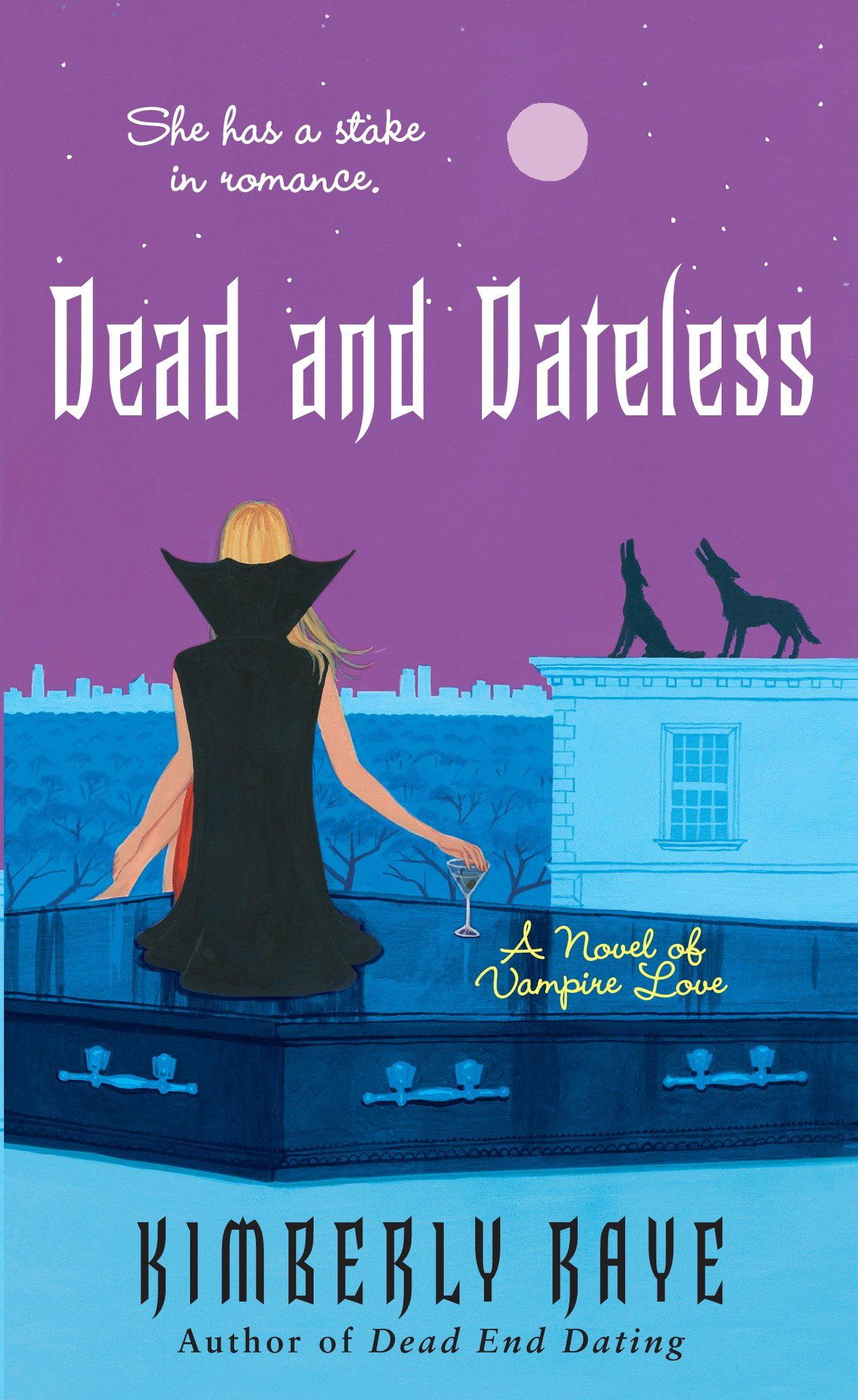 Dead End dating-serien av Kimberly Raye casual dating San Francisco