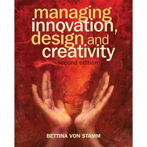 Managing Innovation, Design and Creativity