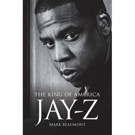 Jay-Z: The King of America - eBook