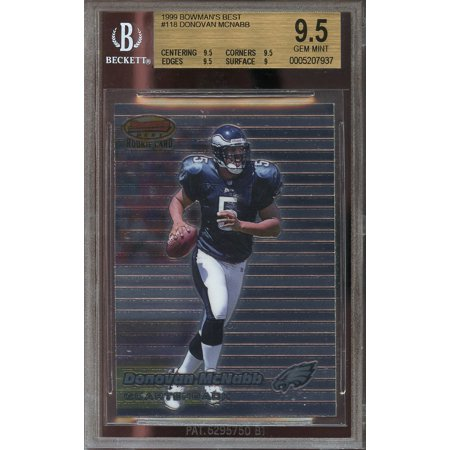 1999 bowman's best #118 DONOVAN MCNABB eagles rookie BGS 9.5 (9.5 9.5 9.5 9)
