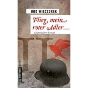 Flieg, mein roter Adler II - eBook