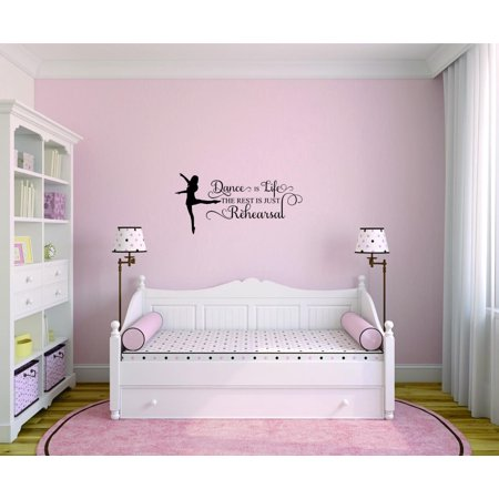 Do It Yourself Wall Decal Sticker Dance Is Life The Rest Is Just Rehearsal Bedroom Quote Kids Teen Boy Girl Quote Home Decor