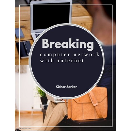 Breaking Computer Network with Internet - eBook