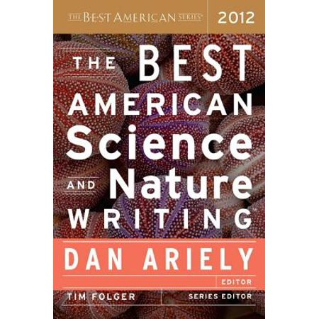 The Best American Science and Nature Writing 2012 -