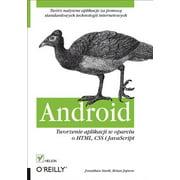 Android. Tworzenie aplikacji w oparciu o HTML, CSS i JavaScript - eBook