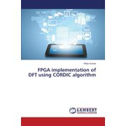 FPGA Implementation of DFT Using Cordic Algorithm