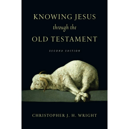 Knowing Jesus Through the Old Testament - eBook (Knowing Jesus Through The Old Testament Review)