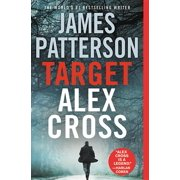 Alex Cross Novels: Target: Alex Cross (Series #24) (Paperback)
