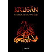 Krugan - The Warrior, the Mage and the Hunter