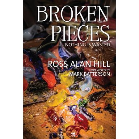 Broken Pieces : Nothing Is Wasted (Broken Spine)