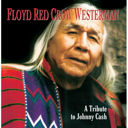 Westerman, Floyd Red Crow - Floyd Red Crow Westerman-a Tribute to Johnny Cash [CD]