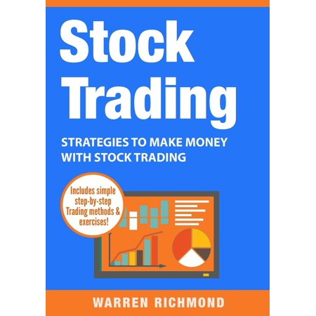Stock Trading School (Stock Trading: Strategies to Make Money with Stock Trading -)