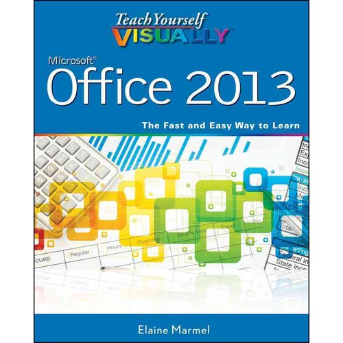 Teach Yourself Visually Microsoft Office 2013