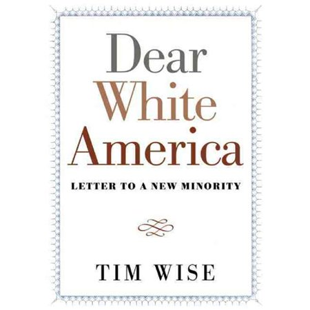 Dear White America  Letter To A New Minority