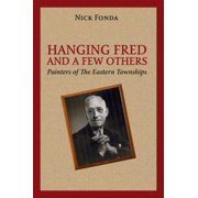 Hanging Fred and a Few Others - eBook