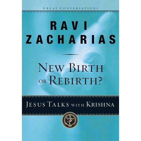 New Birth or Rebirth? : Jesus Talks with Krishna ()