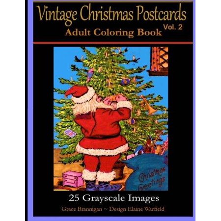 Vintage Christmas Postcards Vol  2 Adult Coloring Book  25 Grayscale Images  Adult Coloring Book
