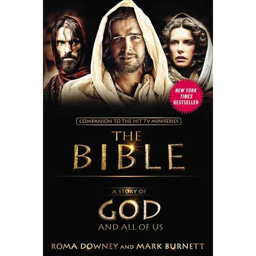 A Story of God and All of Us: Companion to the Hit TV Miniseries the Bible