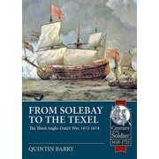 From Solebay to the Texel : The Third Anglo-Dutch War, 1672-1674