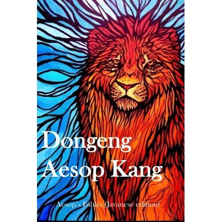 Dongeng Aesop Kang  Aesops Fables  Javanese Edition