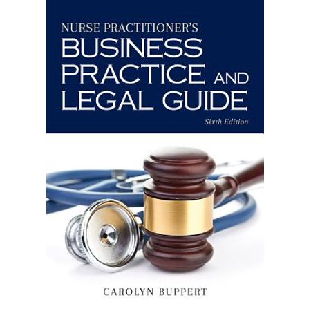 Nurse Practitioner's Business Practice and Legal (Legal Guide To Practicing Psychotherapy In Colorado)