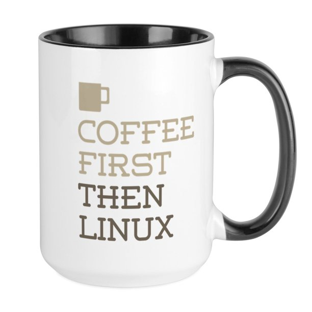 CafePress - Coffee Then Linux Mugs - 15 oz Ceramic Large ...
