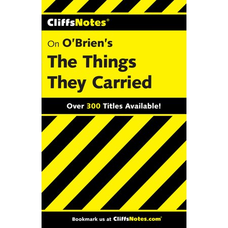 CliffsNotes on O'Brien's The Things They Carried (The Things They Carried Tim O Brien Analysis)