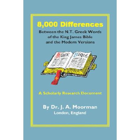 8,000 Differences Between the N.T. Greek Words of the King James Bible and the Modern