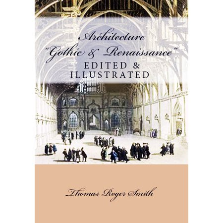 Architecture (Gothic and Renaissance) - eBook