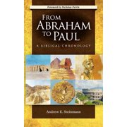 From Abraham to Paul : A Biblical Chronology