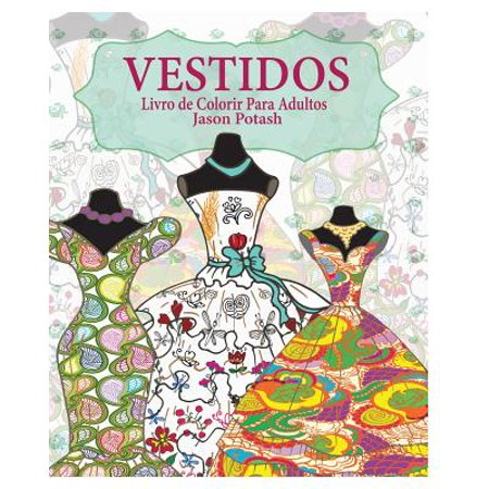 Vestidos Livro de Colorir Para Adultos