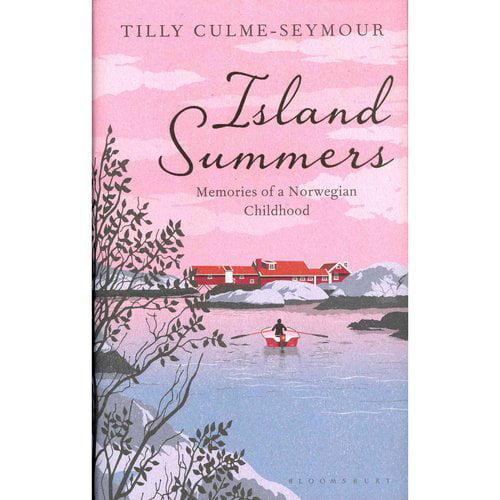 Island Summers: Memoirs of a Norwegian Childhood
