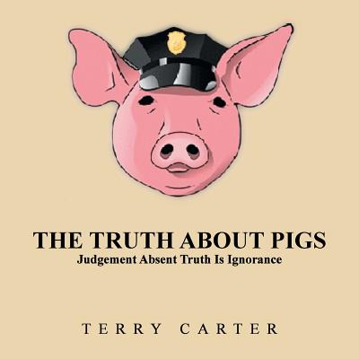The Truth about Pigs (Paperback)