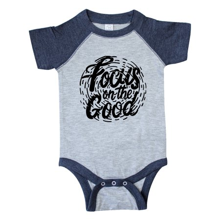 Inspirational Quote Focus on the Good in Black Text Infant Creeper