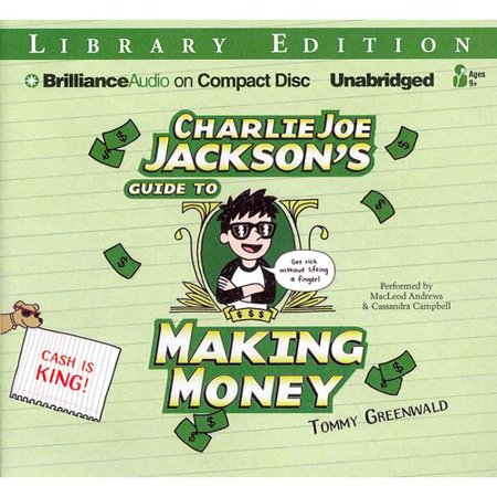 Charlie Joe Jacksons Guide to Making Money: Library Edition by
