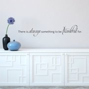 Belvedere Designs LLC Always Be Thankful Wall Quotes  Decal
