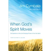 When God's Spirit Moves: Six Sessions on the Life-Changing Power of the Holy Spirit (Paperback)