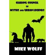 Guiding Council of Myths and Urban Legends - eBook