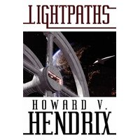 Lightpaths : A Science Fiction Novel
