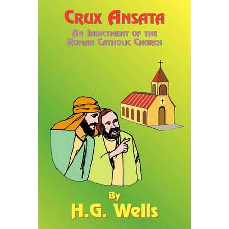 Crux Ansata : An Indictment of the Roman Catholic Church ()