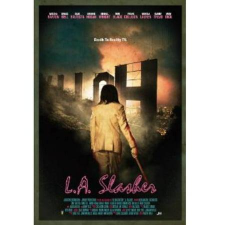 L A  Slasher