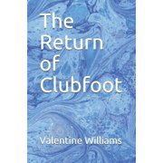 The Return of Clubfoot (Paperback)