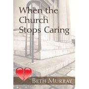 When the Church Stops Caring - eBook