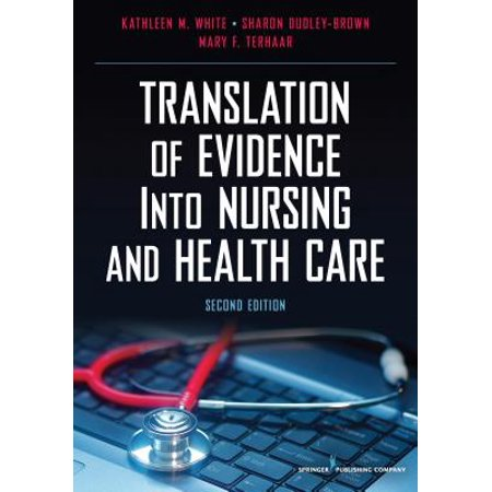 Mary Katherine Gallagher (Translation of Evidence Into Nursing and Health)