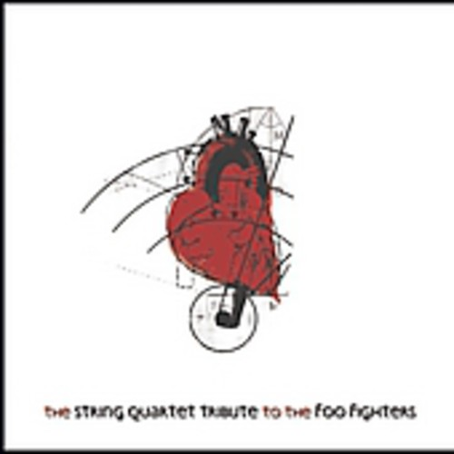 Tribute to Foo Fighters - String Quartet Tribute to Foo Fighters [CD]