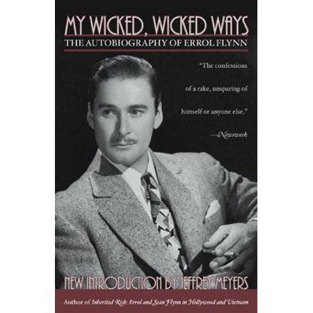 F-conn Connectors - My Wicked, Wicked Ways : The Autobiography of Errol Flynn