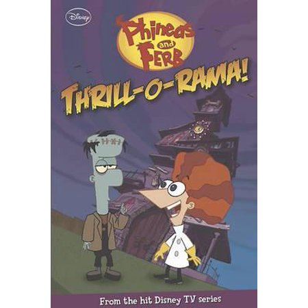 Disney Phineas & Ferb Fiction - Thril 'o' Rama