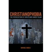 Christianophobia (Paperback)