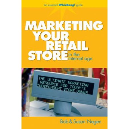 Marketing Your Retail Shop in the Internet Age